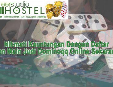 Dominoqq Online Sekarang Nikmati Keuntungan - GreenStudioHostel